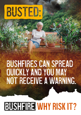 Busted: Bushfires can spread quickly and you may not receive a warning.