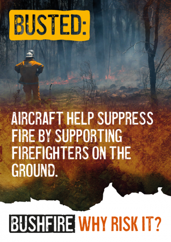 Busted: Aircraft help suppress fire by supporting firefighters on the ground.