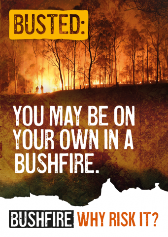 Busted: You may be on your own in a bushfire.